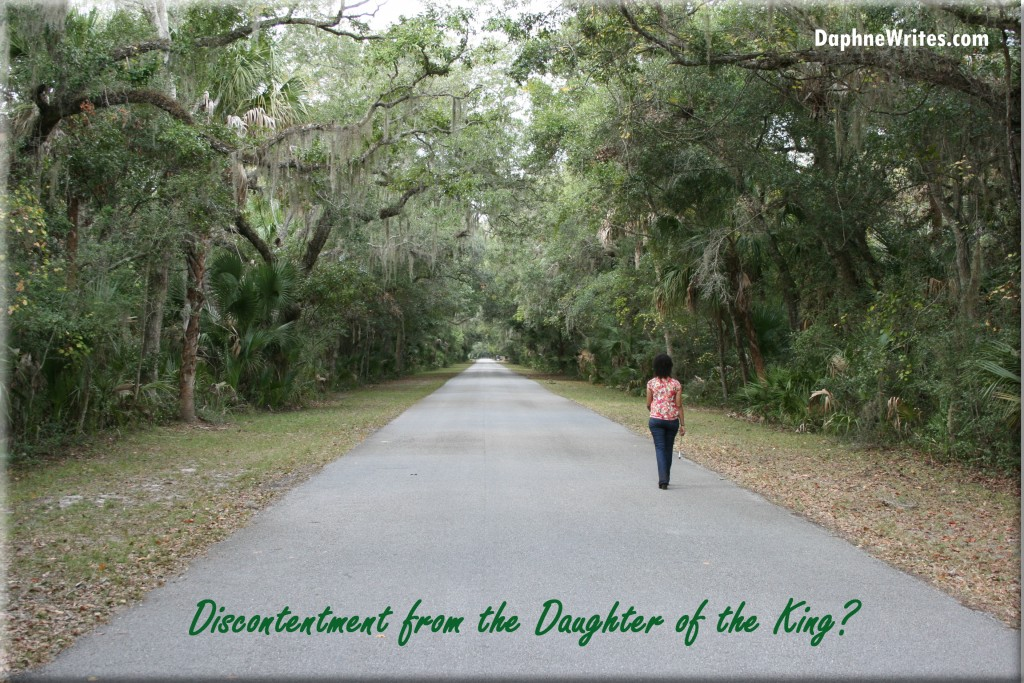 Discontentment from the Daughter of the King?