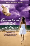 2 – Chronicles of a Walk with Christ