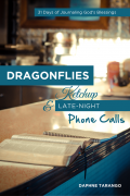 3 – Dragonflies, Ketchup, & Late-Night Phone Calls