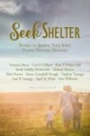6-Seek Shelter: Stories to Soothe Your Spirit During Natural Disasters